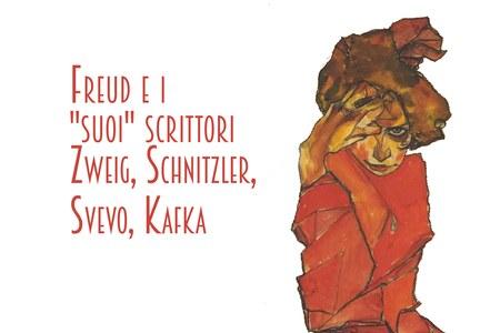 FREUD E I SUOI SCRITTORI: ZWEIG, SCHNITZLER, SVEVO, KAFKA