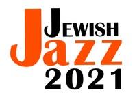JEWISH JAZZ 2021. Dialoghi sonori