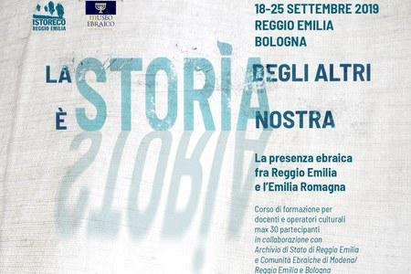 La STORIA degli altri è STORIA nostra. La presenza ebraica fra Reggio Emilia e l'Emilia Romagna