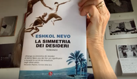 """#laculturanonsiferma - Schegge di letteratura - puntata 12 - """"La simmetria dei desideri"""" di Eshkol Nevo"""
