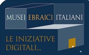 Le iniziative digitali dei musei ebraici italiani  su #italiaebraica